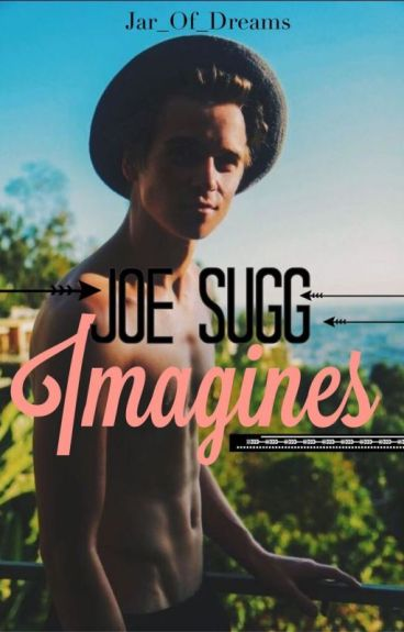 Joe Sugg Imagines <3