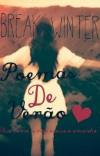 Poemas de Verão by BreakWinter