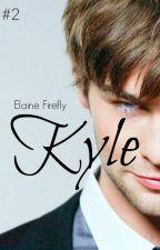 Kyle | 2da parte by ElaineFirefly