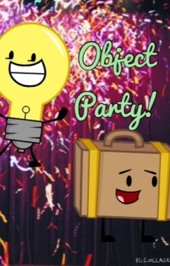 Inanimate Insanity: Object Party!