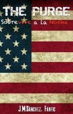 The Purge: Sobrevive a la Noche by JM5anchez