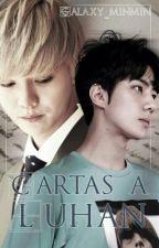Cartas a LuHan ➳ Hunhan by Galaxy_minmin