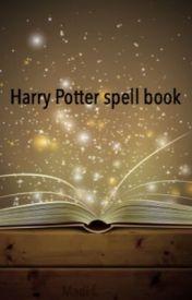 Harry Potter spells by xunicxrnsx