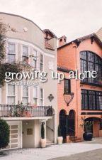 GROWING UP ALONE ⇝ LASHTON&MUKE ✓ by asdflkjhg5sos