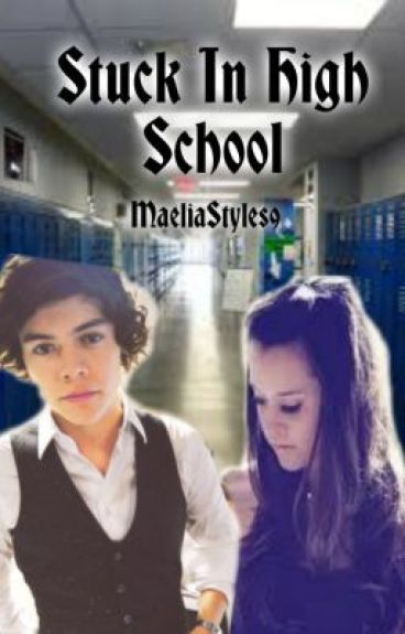 In High School -Harry Styles Love Story- - Maelia Styles - Wattpad