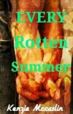 Every Rotten Summer by SouthParkKilljoy