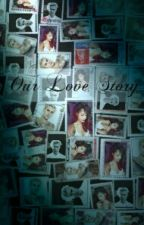 Our Love Story by roro151