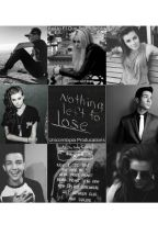 Nothing left to lose:A luis coronel fanfic by luciiddreams