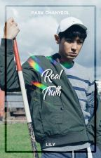 Real Truth ― Park Chanyeol by xiurious