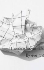 The Dice Tower Falls (Near x Reader) by Eve_TNT