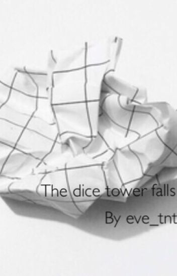 The Dice Tower Falls (Near x Reader)