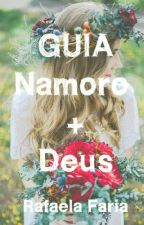 Guia Namoro + Deus by rafafariax