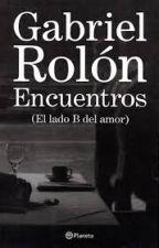Encuentros (El lado B del amor) by grenavarro
