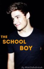The School Boy (Liam Payne Fan-Fiction) by WishToBeBritish