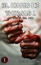 El Diario de Thomas J. (I). by soynachocejas