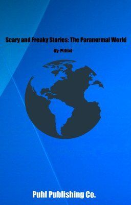 Scary & Freaky stories: The Paranormal World