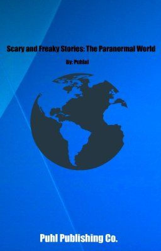 Scary & Freaky stories: The Paranormal World by Puhlal