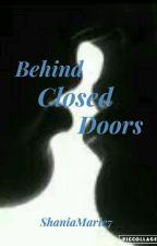 Behind Closed Doors (manxman) by ShaniaMarie7