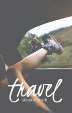 Travel ~ l.h by noturcrush