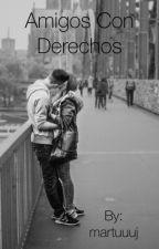 Amigos con derechos by martuuuj