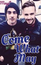 Come What May. Ziam by mayiblair