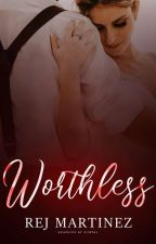 Worth (Completed) by rejmartinez