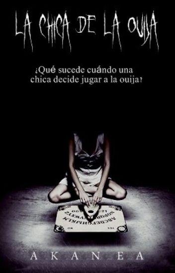 La chica de la Ouija