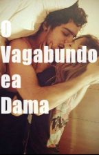 O Vagabundo ea Dama by AlexyaMoura