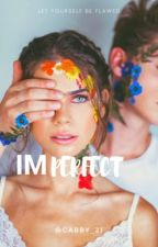 Imperfect (#Wattys2016) by Gabby__21