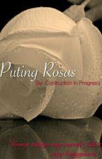 Puting Rosas by akosi_Kurdapia