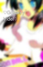 ♡Gohan y Videl♡ by Videl-Satan-