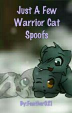 Just a few Warrior cat spoofs by Feather021