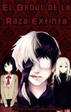 El Ghoul de la Raza Extinta( Tokyo ghoul) by natyfan1tokyoghoul