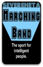 Marching Band:  The Sport for Intelligent People by SevereHeta