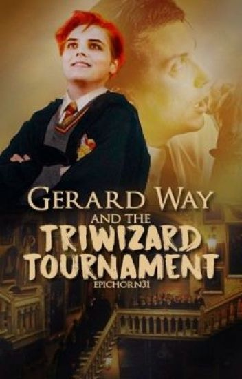 Gerard Way and the Triwizard Tournament