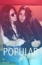 Popular|| Camren by Guccical