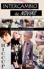 Intercambio de Novias (¿Hiccelsa/Jastrid?) © by CarolinaHiragi