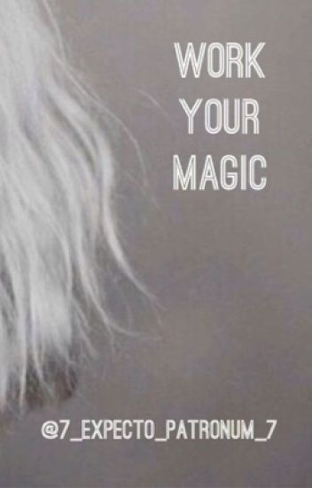 Work Your Magic (Benny Weir/ My Babysitter's A Vampire Fanfic) BOOK 1