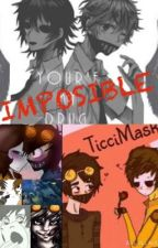 Imposible (Yaoi Masky X Toby) by AliceNightmaremoon