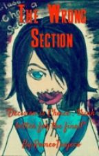 THE WRONG SECTION by Misfits_Blue