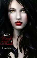 Royal Blood by Raynryte