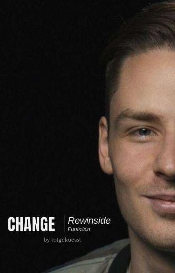 Change ● Rewinside