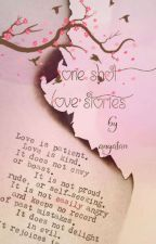 One Shot Love Stories (Compilation) by anyatan
