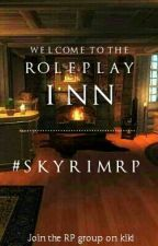 【Skyrim RP】 The Roleplay Inn by Kittybread