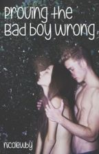 Proving the bad boy wrong by nicolewby