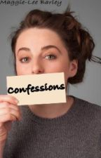 Confessions by Maggi_girl07