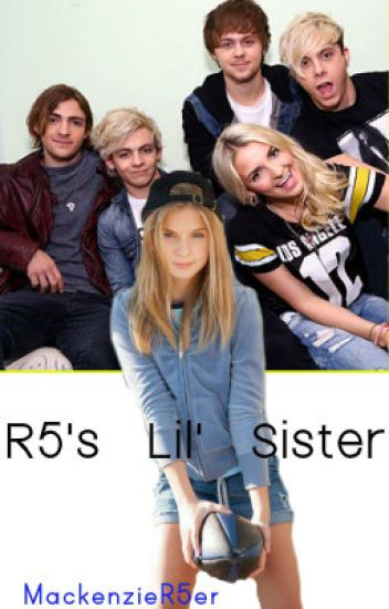 R5's Lil' Sister