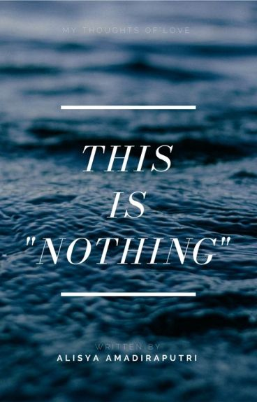 """This is """"Nothing"""""""