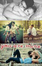 you are mine. by Aprilmegane