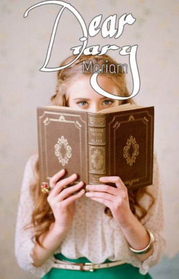 Dear Diary♥